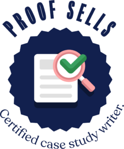 Certified PROOF SELLS Case Study Writer Logo